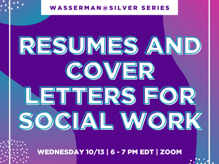 Wasserman@Silver Series: Resumes and Cover Letters for Social Work