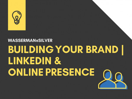 Wasserman@Silver: Building Your Brand During COVID 19 | LinkedIn & Online Presence